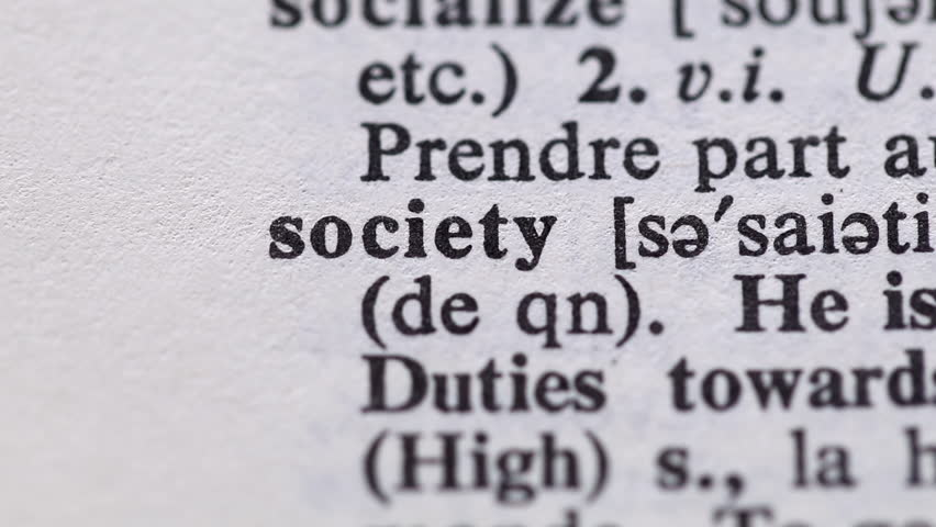 Highlighting the word society definition. Signaling the meaning of having a society on dictionary