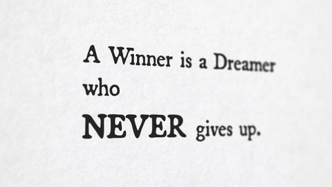 Motivational Quote 'Winner Is a Dreamer Who Never Gives Up'. Typewriter style. Perfect for your motivation related projects.