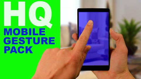 Gestures green screen chroma key. Gesture pack and mobile smart phone in hand at green background. Hand showing gestures touch phone screen: click, zoom, slide, scrolling. Pack for mobile app promo.