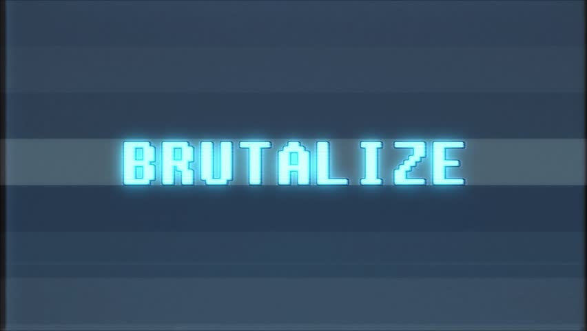 Retro videogame BRUTALIZE word text computer old tv glitch interference noise screen animation seamless loop New quality universal vintage motion dynamic animated background colorful joyful video | Shutterstock HD Video #1010553755