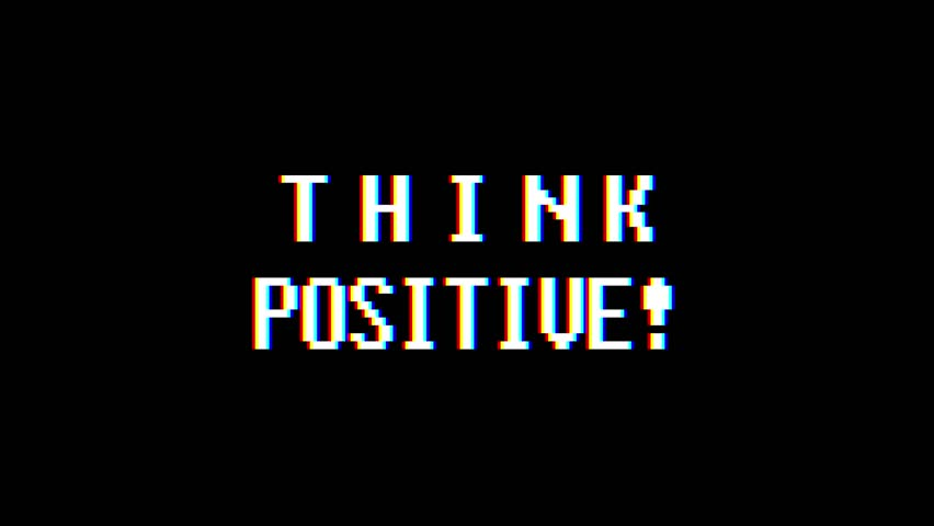 retro videogame THINK POSITIVE word text computer tv glitch interference noise screen animation seamless loop New quality universal vintage motion dynamic animated background colorful joyful video m #1010592695