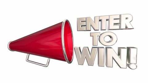 Enter to Win Contest Drawing Lottery Raffle Bullhorn Megaphone 3d Animation