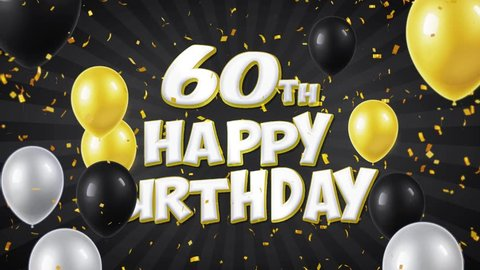 60th Happy Birthday Black Text With Golden Confetti Falling And Glitter Particles Colorful Flying Balloons