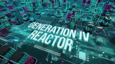 Generation IV reactor with digital technology