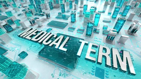 Medical term with medical digital technology concept