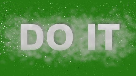 Do It. Motivational Animation on Green Screen. Inpired Uplifting Titles