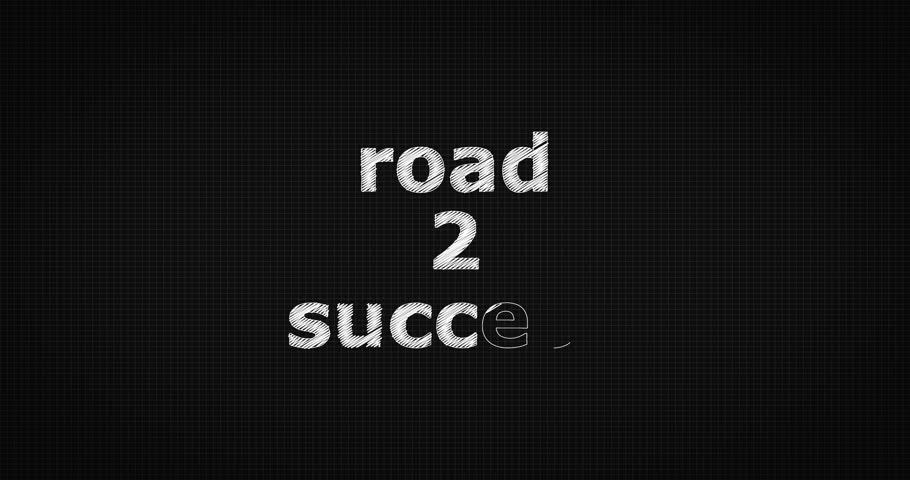 Writing or sketching a word ROAD 2 SUCCESS