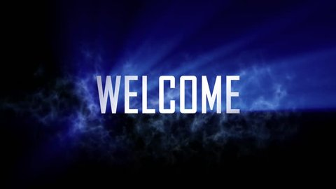 "Welcome title, intro. 10 seconds loopable intro with cloud of smoke and rays of light. Light rays pass through the word ""Welcome"" and smoke. Black background and blue rays of light."