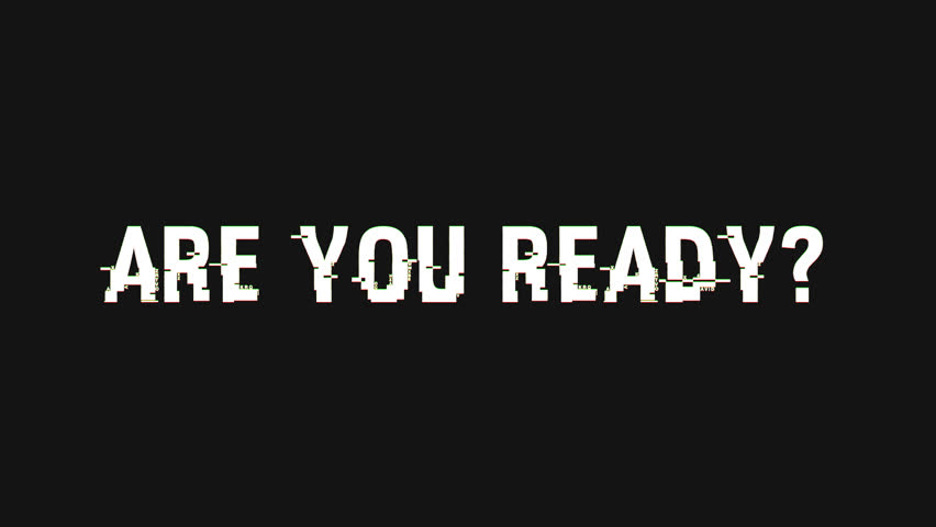 Are You Ready Text + Alpha Channel