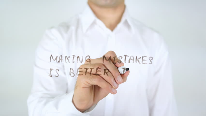 Making Mistakes Is Better Than Fake Perfection | Shutterstock HD Video #29090785