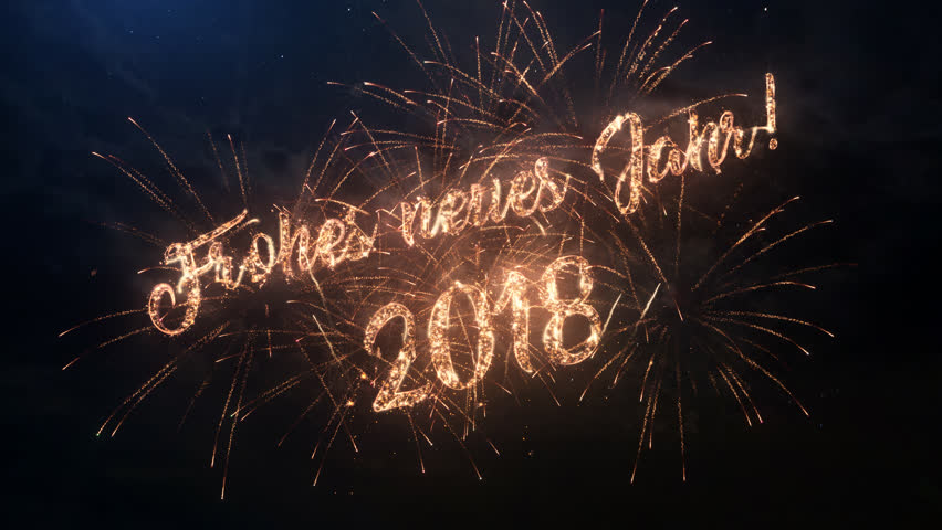 2018 happy new year greeting stock footage video 100 royalty free 4k00352018 happy new year greeting text in german with particles and sparks on black night sky with colored slow motion fireworks on background m4hsunfo