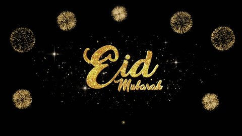 Eid Mubarak Beautiful golden greeting Text Appearance from blinking particles with golden fireworks background.