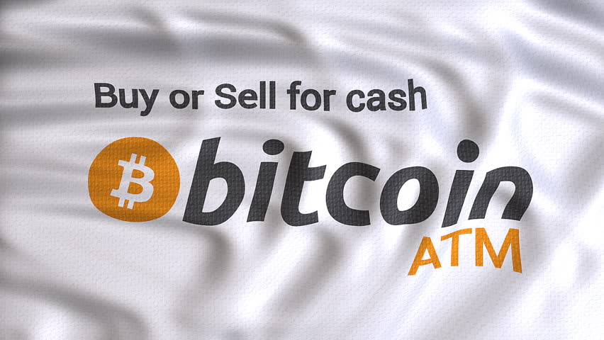 bitcoin atm white flag waving,buy or sell for cash text, Automated teller machine for bitcoin flag animation