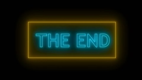 The End Sign In Neon Style Seamless Loop